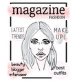 fashion magazine cover with girls face vector image
