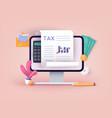 online tax payment filling tax form calendar show vector image