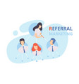 referral marketing program strategy customer vector image vector image