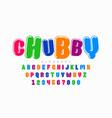 chubplayful style font vector image