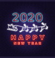 happy new year 2020 neon sign with santa claus vector image