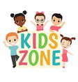 kids zone banner design vector image