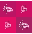 Set of love you lettering Valentine design vector image vector image