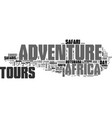 africa adventure tours text word cloud concept vector image vector image