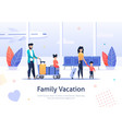 family going on vacation in airport terminal vector image