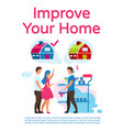 improve your home poster template layout family vector image vector image
