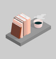 the of books and a cup of vector image vector image