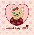 world day pets a cat with a brown bow print for vector image vector image