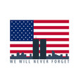 patriot day emblems or logo september 11 we will vector image
