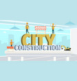 concept modern city construction buildings vector image vector image