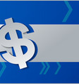dollar sign cut from paper on blue background vector image