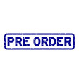 grunge blue pre order word square rubber seal vector image vector image