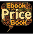 How to Price Your eBook text background wordcloud vector image vector image
