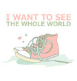 motivational travel poster with sneakers travel vector image