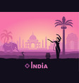 stylized landscape of india with the taj mahal an vector image vector image