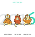 Three wise monkeys and New Years inscription 2016 vector image