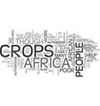african crops text word cloud concept vector image vector image