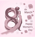 womens day greeting card with girl and flowers vector image