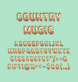 country music vintage 3d alphabet set vector image