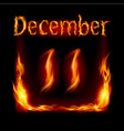 eleventh december in calendar of fire icon on vector image vector image