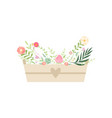 wooden box full beautiful flowers vector image