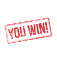 You win red rubber stamp on white vector image