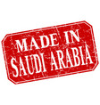 made in saudi arabia red square grunge stamp vector image vector image