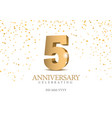 anniversary 5 gold 3d numbers vector image
