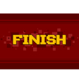 pixel art finish screen design on vector image vector image