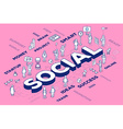three dimensional word social with people vector image vector image