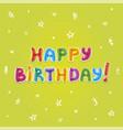 baloon text birthday greeting card vector image vector image