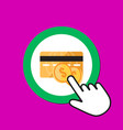 credit card with coins icon payment concept hand vector image vector image