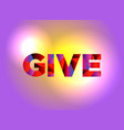 give theme word art vector image vector image