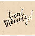 Good Morning handwritten lettering vector image vector image