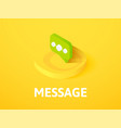 message isometric icon isolated on color vector image vector image