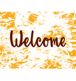 welcome text for typography vector image