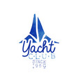 blue hand drawn emblem for yacht club concept of vector image vector image