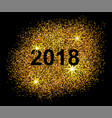 happy new year 2018 postcard on black background vector image vector image