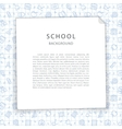School Background with Squared Sheet vector image vector image
