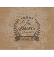 Premium Quality Guarante Label on Grunge vector image