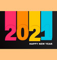bright paper banner for 2021 new year vector image vector image