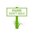 green park sign please dont walk vector image vector image