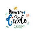 welcome back to school in french greeting card vector image vector image