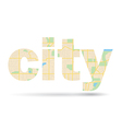 word City with streets scheme - map vector image vector image
