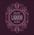 liquor heady sweet label design template vector image vector image