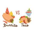 mexican food set burrito vs taco colored vector image vector image