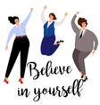 believe in yourself woman positive concept icon vector image vector image