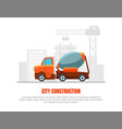 city construction oil industry banner template vector image vector image