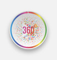 colorful 360 degrees play button with arrow vector image