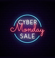 cyber monday neon signboard in circle sale sign vector image vector image